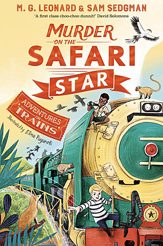 Adventures on Trains: Murder on the Safari Star, Image Pan Macmillan