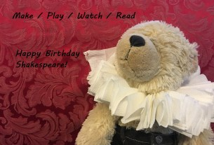 Make Play Watch Read Shakespeare