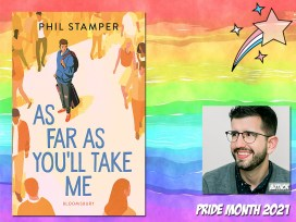 Pride Month - As Far As You'll Take Me by Phil Stamper