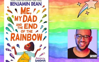 Pride Month - Me, My Dad and the End of the Rainbow by Benjamin Dean