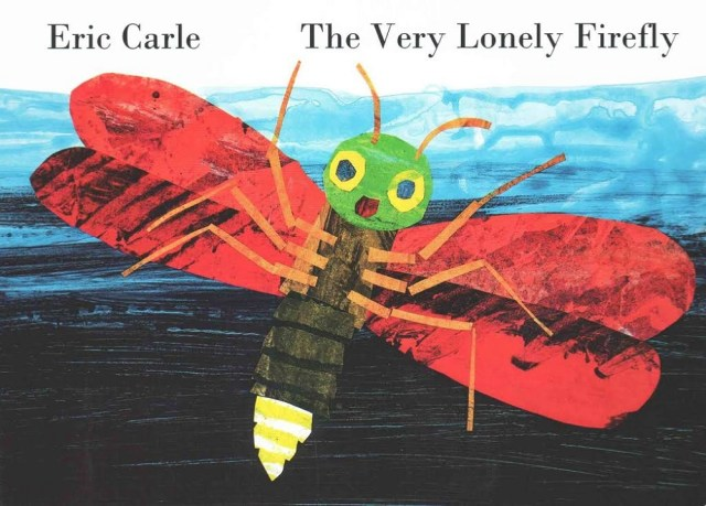 Cover of 'The Very Lonely Firefly' by Eric Carle