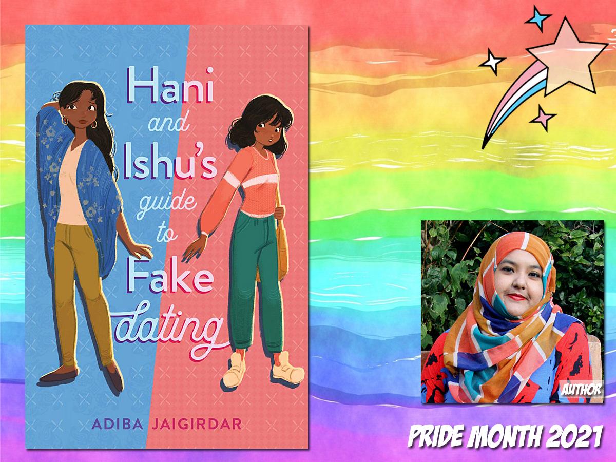 Pride Month - Hani and Ishu's Guide to Fake Dating by Adiba Jaigirdar