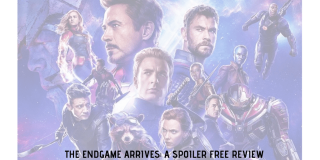THE ENDGAME ARRIVES_ A SPOILER FREE REVIEW.png