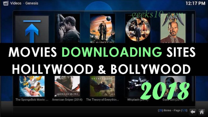Top 15 Best Movies Downloading and Streaming Sites 2018