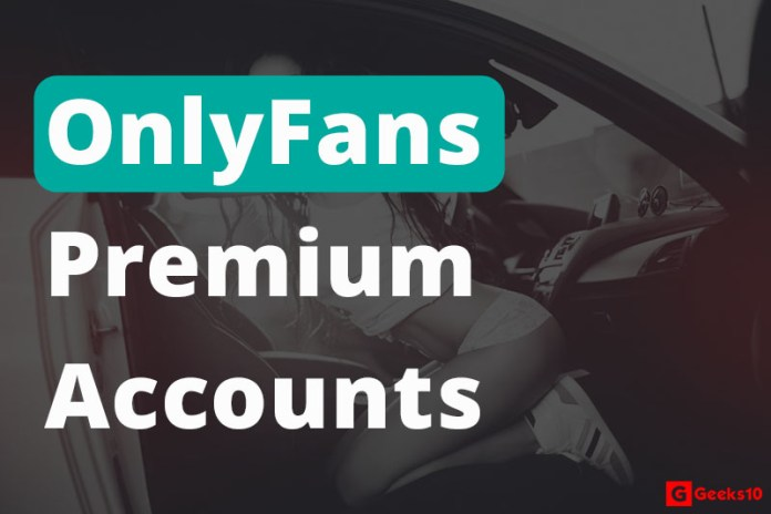 OnlyFans Premium Accounts & Subscription For FREE (Working)