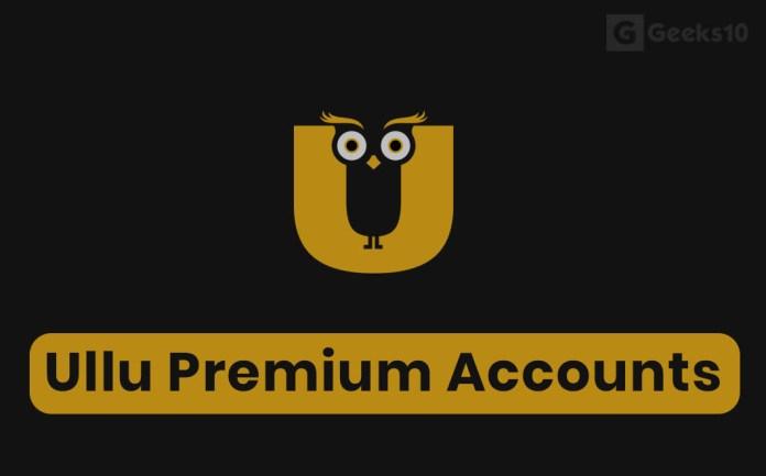 Ullu Premium Accounts & Passwords for Free 2020