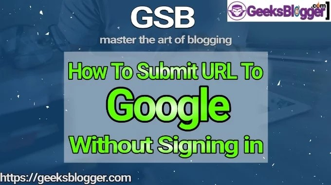 how to submit url to google without signing In