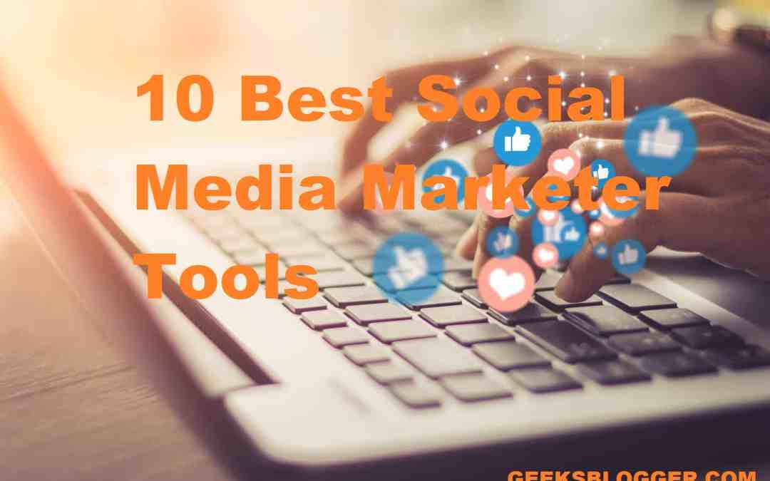 best social media marketer tools
