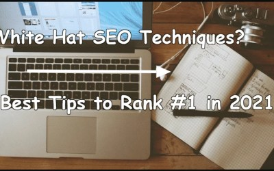 White Hat SEO Techniques? 10 Best Tips to Rank # 1 in 2021