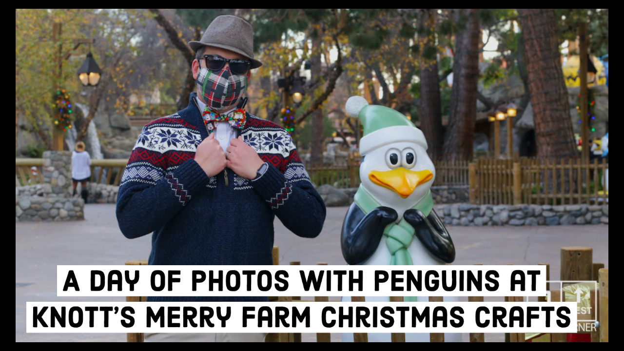 A Day of Photos with Penguins at Knott's Merry Farm Christmas Crafts