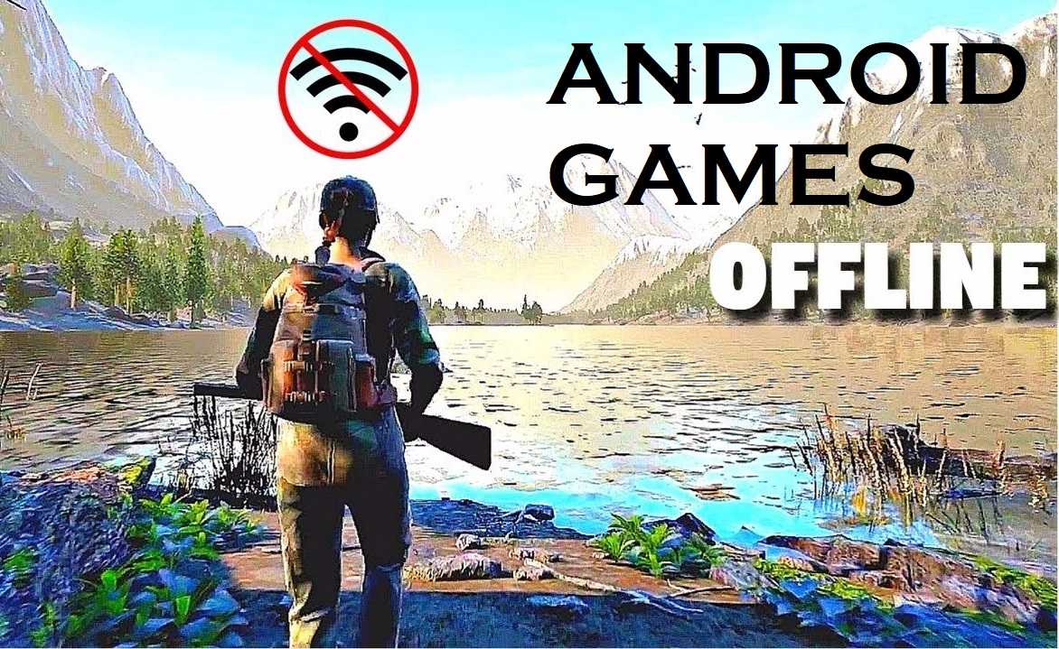 10 Top & Best Offline Games For Android – 2018