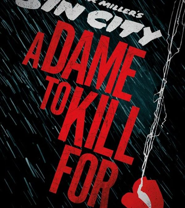 """Sin City: A Dame To Kill For"" – Prime Focus Invests Millions"