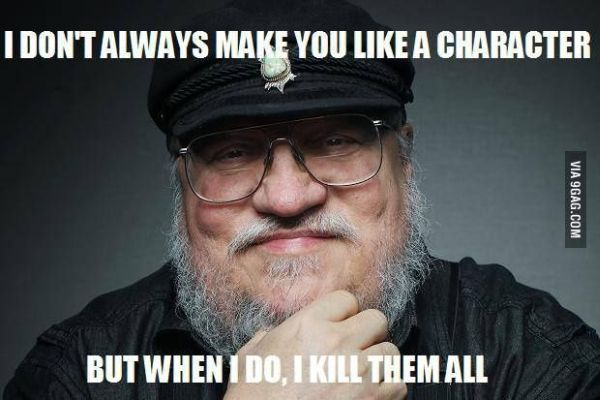 "George R.R. Martin Says New Books Are ""More Flexibility for Killing People"" in 'Game of Thrones' (image courtesy of 9gag.com)"