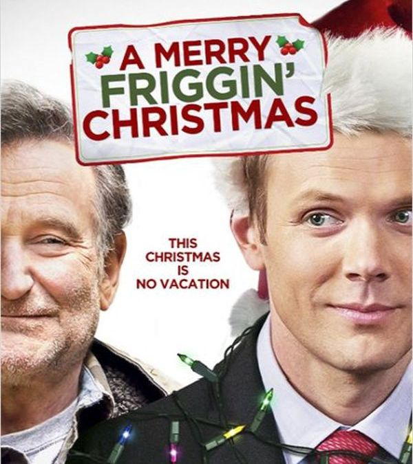 Robin Williams' Final Movie 'Merry Friggin' Christmas' Releases First Trailer