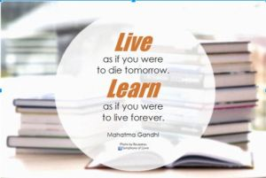 #LifeLongLearning quote by Mahatma Gandhi