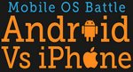 Android vs Iphone, la batalla de los sistemas operativos móviles #Infografía