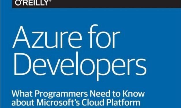 Azure for Developers, eBook gratis sobre todo lo que un desarrollador debe conocer sobre esta plataforma