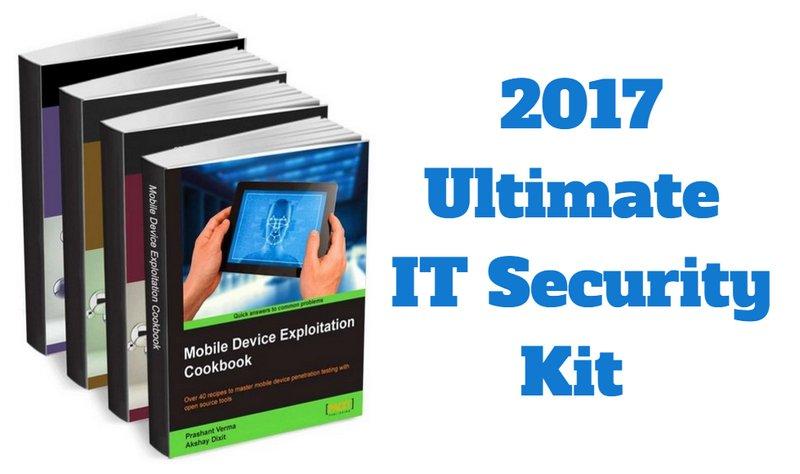 2017 Ultimate IT Security Kit gratis [eBook, Documentos y Curso], seguridad informática básica para individuos y organizaciones