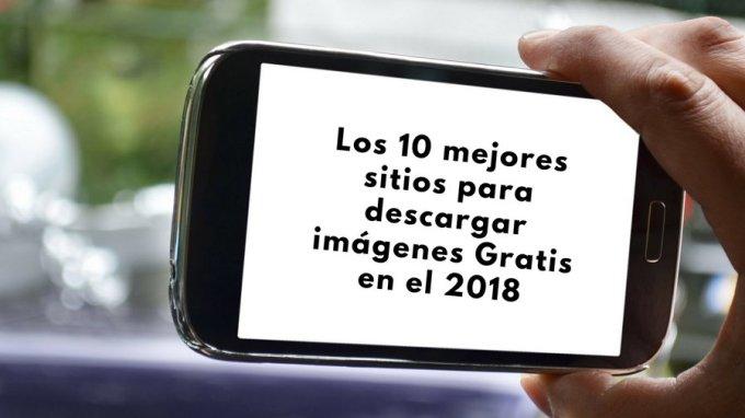 Los 10 Mejores Sitios para Descargar Imágenes Gratis en el 2018