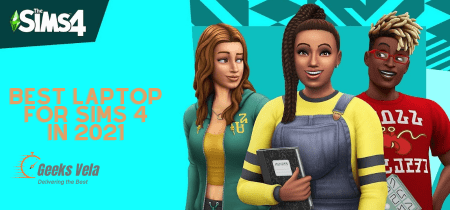 8 best laptop for sims 4 (Complete Guide)