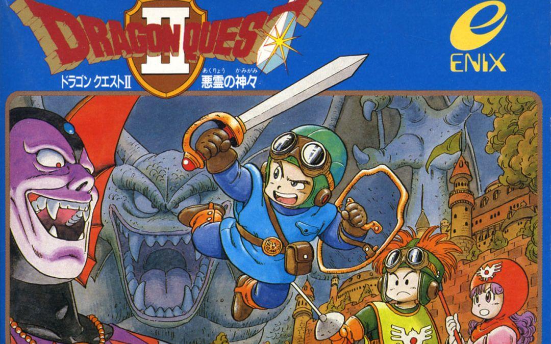 DQFM 11 – Dragon Quest 2 (Listener's Choice)