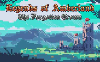 Legends of Amberland: The Forgotten Crown (Video Game Review)