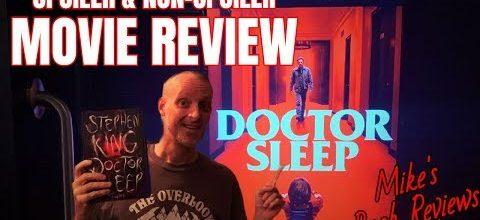 Mike's Book Reviews – Doctor Sleep Movie & Book Review (Non-Spoiler & Spoiler)