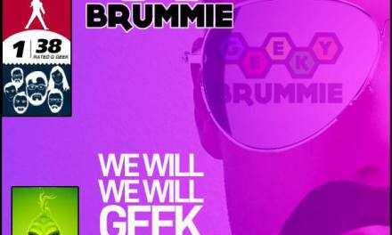 The Geeky Brummie Podcast – Issue 138!