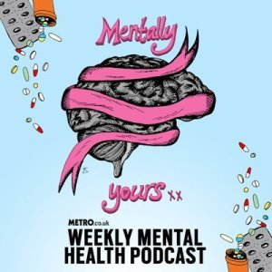 Mentally Yours Podcast