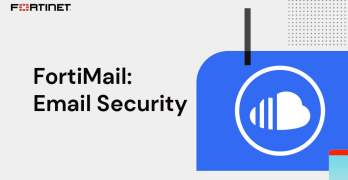 FortiMail Email Security