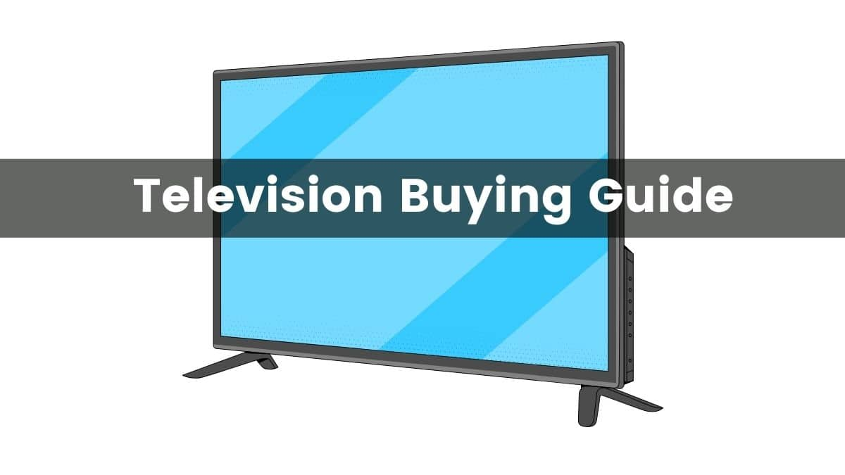 Television Buying Guide India