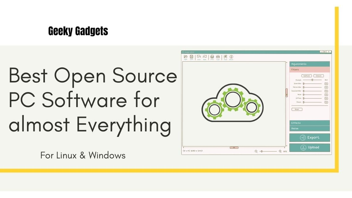 Best Open Source PC Software for almost Everything