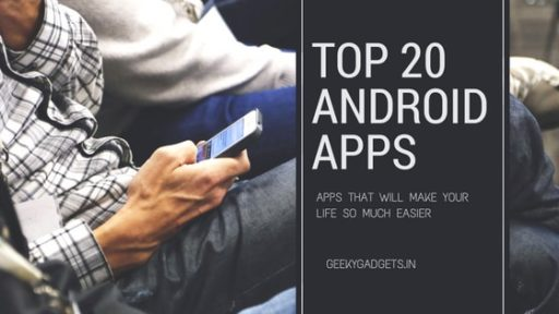 20 Android Apps that can make your life easier