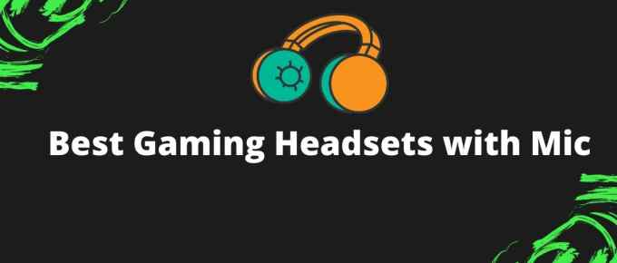 7 Best Gaming Headsets with Mic to buy in India 2020