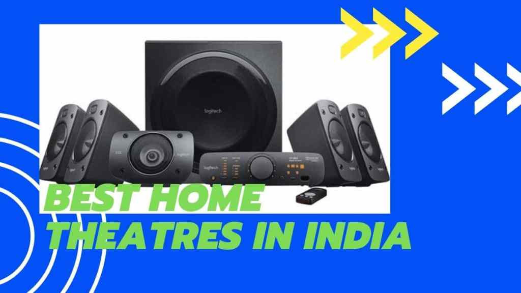 Best home theaters in india
