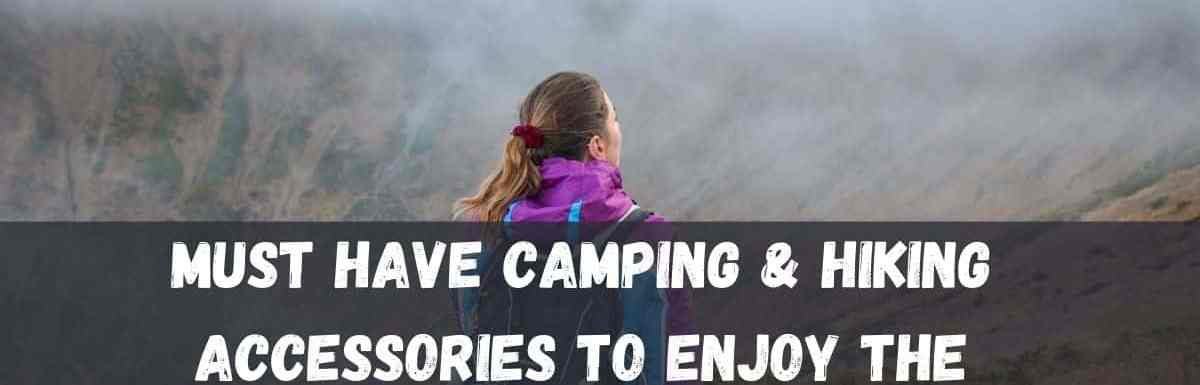 Ultimate List of 18 Camping & Hiking Accessories for Beginners
