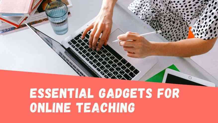 Essential Online Teaching Gadgets in India