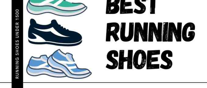 Best Running Shoes under Rs 1500
