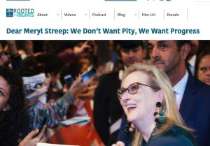 "Rooted in Rights logo with headline ""Dear Meryl Streep, we don't want pity, we want progress"""