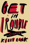 Get in Trouble Book Cover