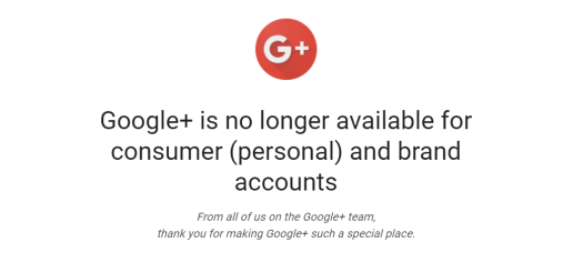 Google+ is no longer available - GeekyMinds