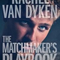 BOOK REVIEW: The Matchmaker's Playbook by Rachel Van Dyken