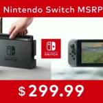 Nintendo Switch Release Date March 3, 2017 Price $299.99