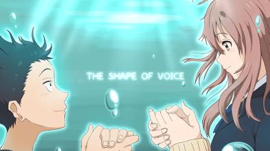 Koe no Katachi The Shape of a Voice