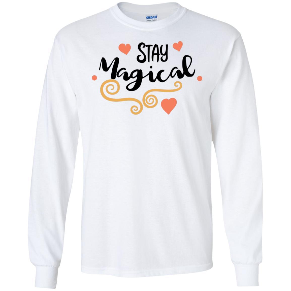 Stay Magical Gildan LS Ultra Cotton T-Shirt
