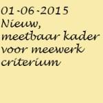 01062015nieuwmeetbaarkadervoormeewerkcriterium