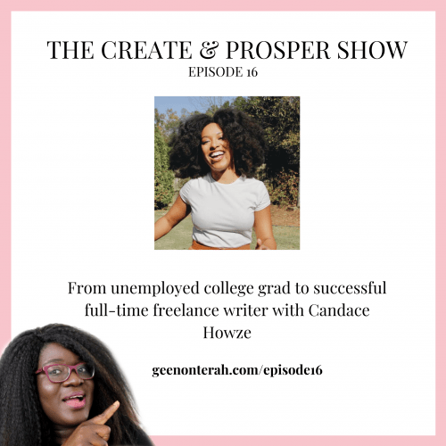 016: From unemployed college grad to successful freelance writer with Candace Howze