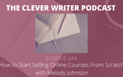 044: How to Start Selling Online Courses From Scratch with Melody Johnson