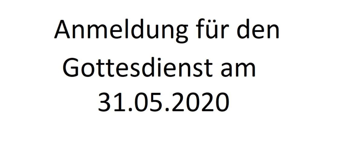 Anmeldung Gottesdienst 31.05.20