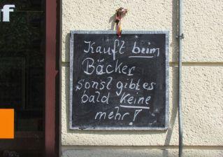 Kauft beim Bäcker ...
